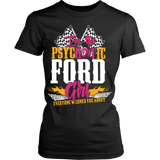 I'm The Psychotic Ford Girl ...!