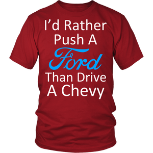 I'd Rather Push a Ford Than Drive a Chevy!