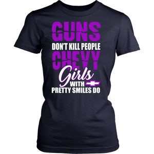 Guns Don't Kill People, Chevy Girls With Pretty Smiles Do PuV!