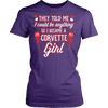 They Told Me I Could Be Anything So I Became A Corvette Girl!