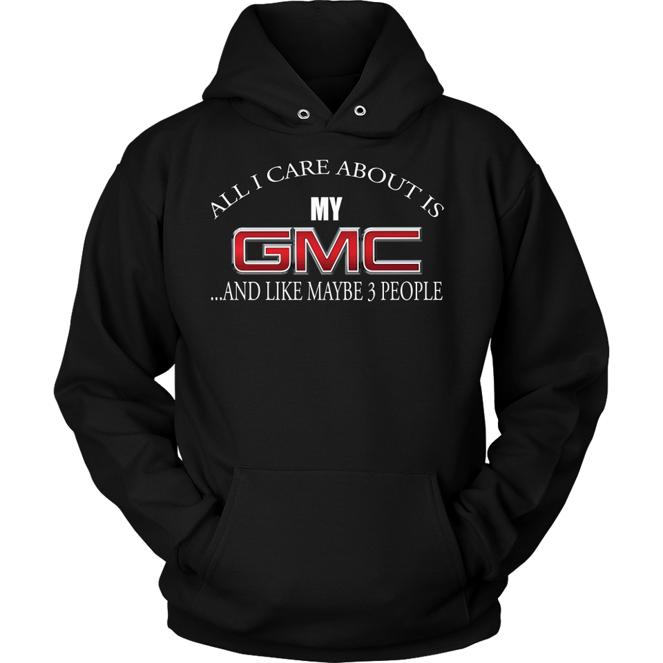 All I Care About Is My GMC