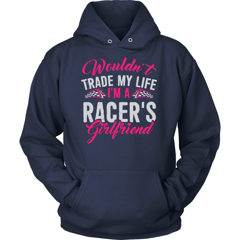 Wouldn't Trade My Life, I'm A Racer's Girlfriend!