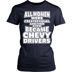 All Women Were Created Equal Chevy