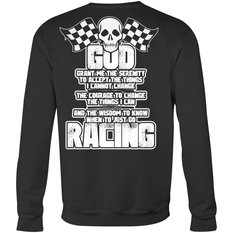 God Grant Me The Serenity Racing
