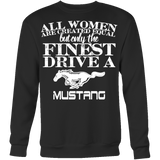 All Women Are Created Equal Mustang