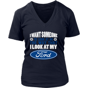 I Want Someone To Look At Me, The Way That I Look At My Ford!