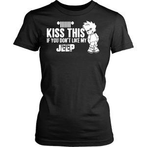 Kiss This If You Don't Like My Jeep!
