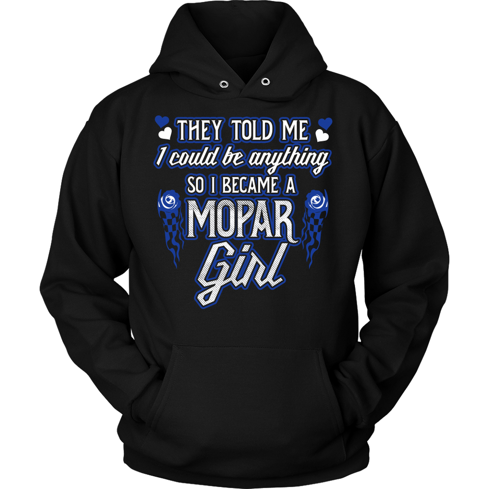 They Told Me I Could Be Anything So I Became A Mopar Girl!