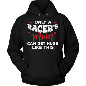 Only A Racer's Mom Can Get Hugs Like This!