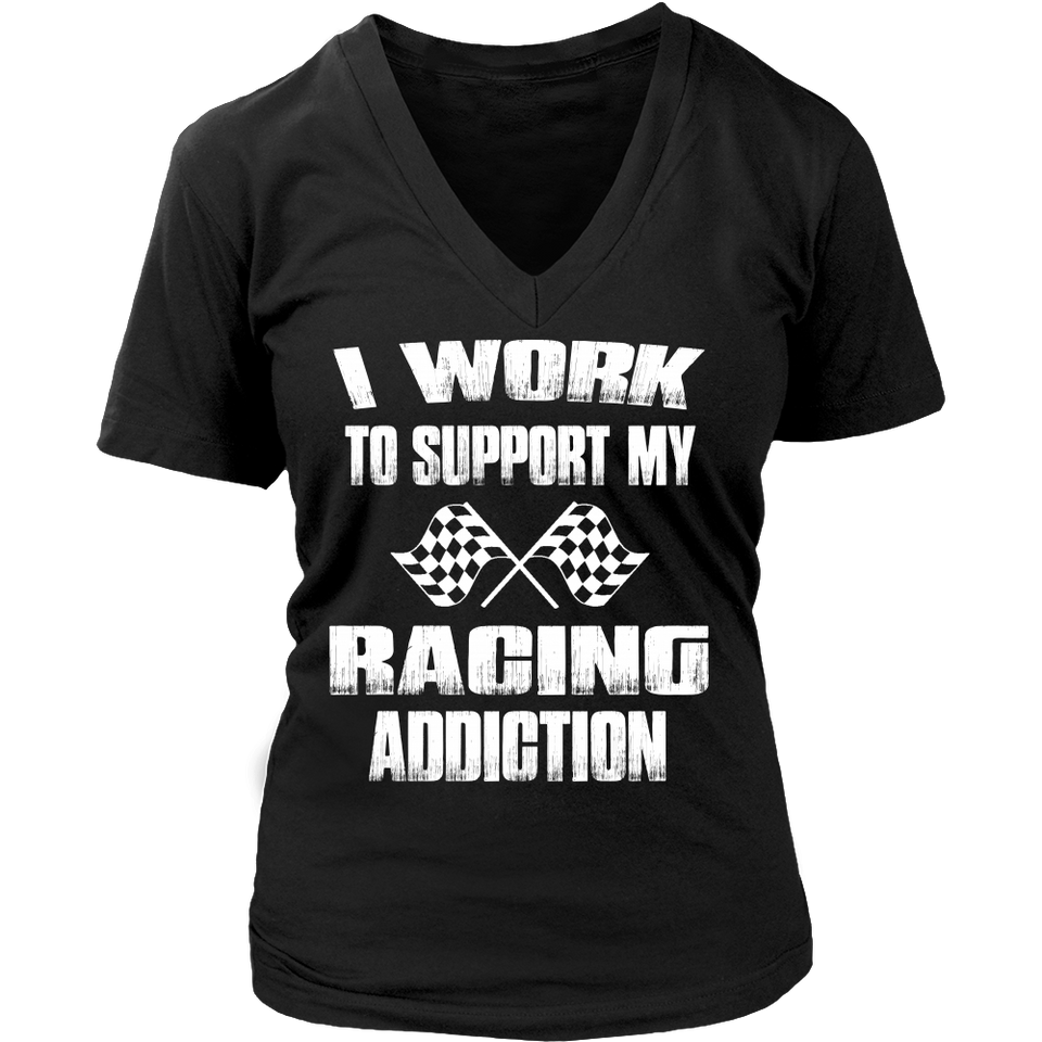 I Work To Support My Racing Addiction!