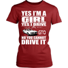 Yes I'm a Girl, Yes I Drive a GTO
