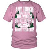 Any Truck Can Get You In Ford
