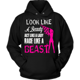 Look Like a Beauty, Act Like a Lady, Race Like a Beast!