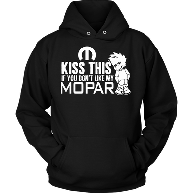 Kiss This If You Don't Like My Mopar!