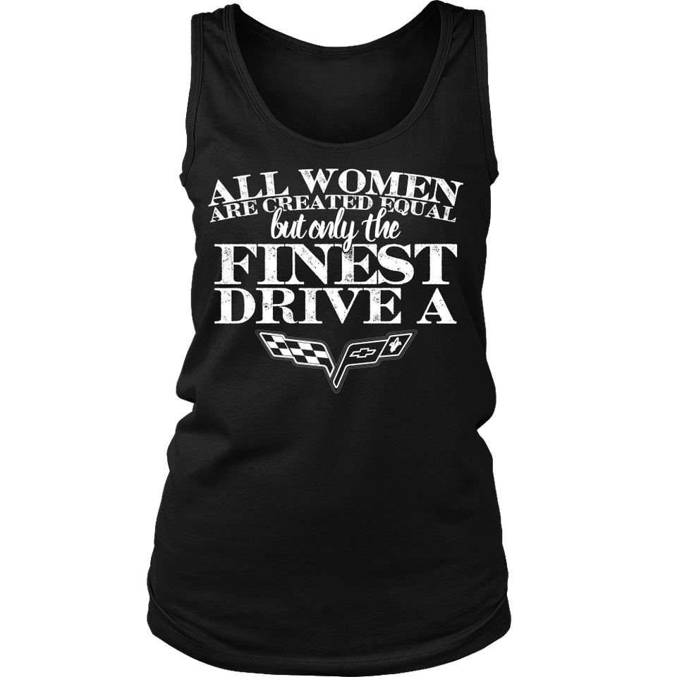 All Women Are Created Equal Corvette!
