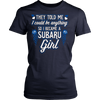 They Told Me I Could Be Anything So I Became A Subaru Girl!