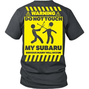 Warning - Do Not Touch My Subaru