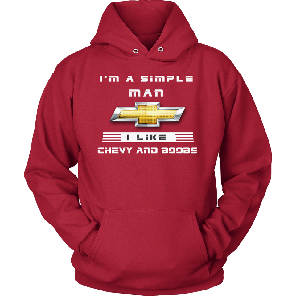 I'm A Simple Man I Like Chevy & BOOBS N!