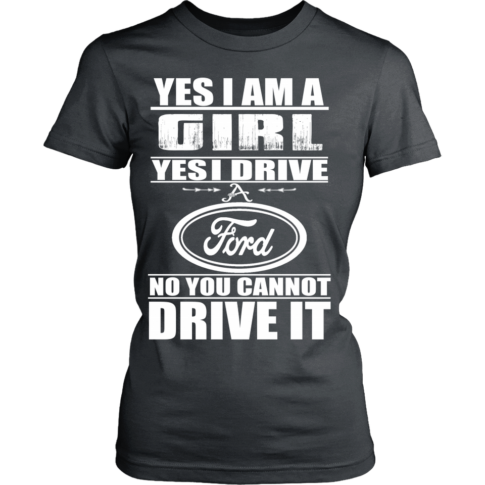 Yes I'm a Girl, Yes I Drive a Ford