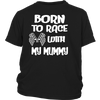 Born To Race With My Mummy!