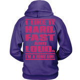 I Like It Hard Fast Loud Ford