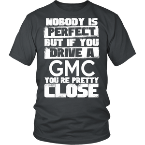 Nobody Body Is Perfect GMC