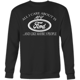 All I Care About Is My Ford n