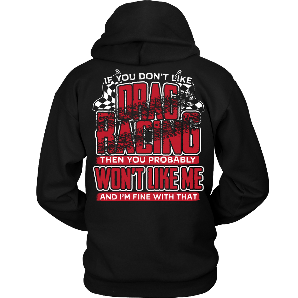 If You Don't Like Drag Racing Then Probably Won't Like Me DoB