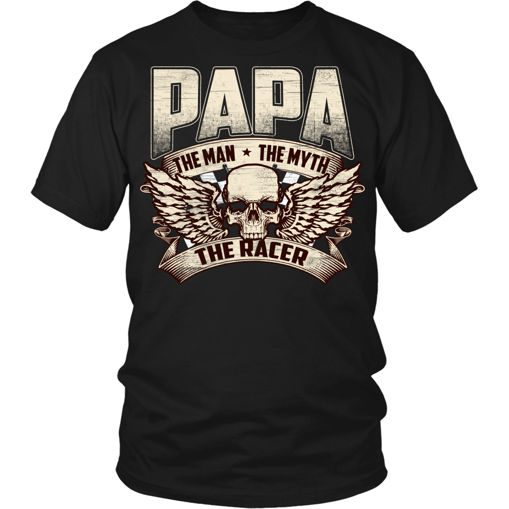 Papa The Man The Myth The Racer Design On The Front!