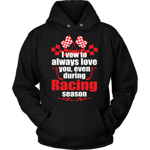 I Vow To Always Love You, Even During Racing Season!