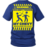 Warning - Do Not Touch My Chevy