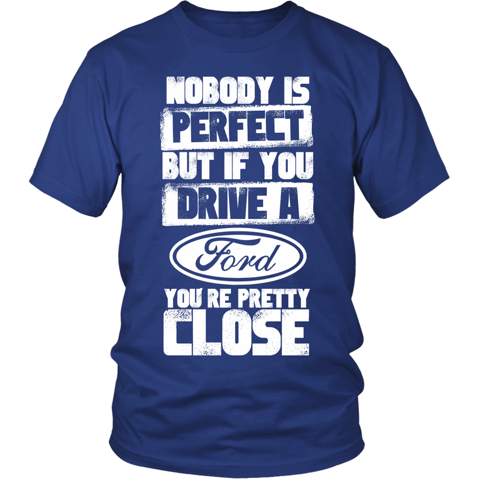 Nobody Body Is Perfect Ford