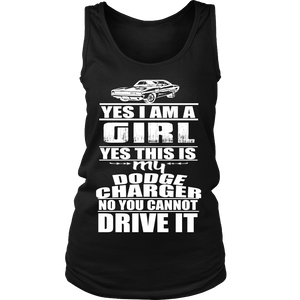 Yes I'm a Girl, Yes it's my Dodge Charger