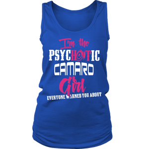 I'm The Psychotic Camaro Girl ...!