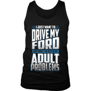 I Just Want To Drive My Ford n