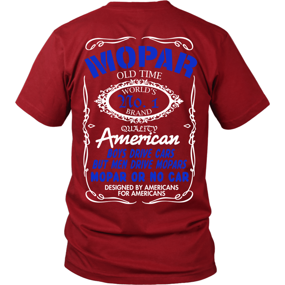 Limited Edition - Mopar Old Time Quality Design On The Back!