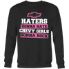 Haters Gonna Hate,Chevy Girls Gonna Rock