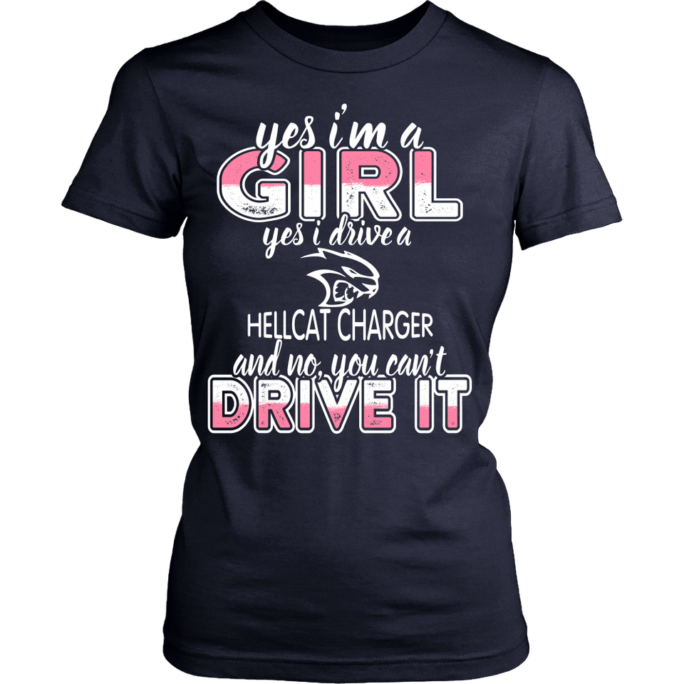 Yes I'm a Girl, Yes I Drive a Hellcat Charger