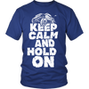 Keep Calm And Hold On Jeep