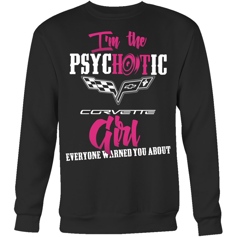 I'm The Psychotic Corvette Girl ...!