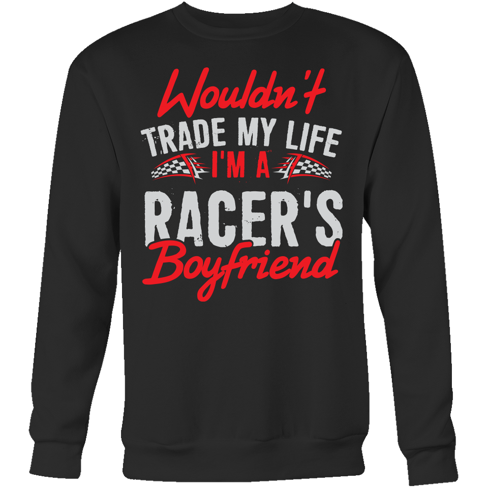 Wouldn't Trade My Life, I'm A Racer's Boyfriend!