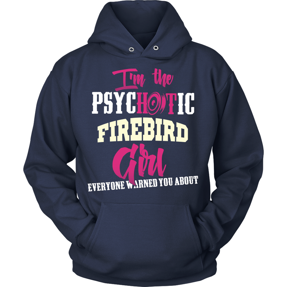 I'm The Psychotic Firebird Girl ...!