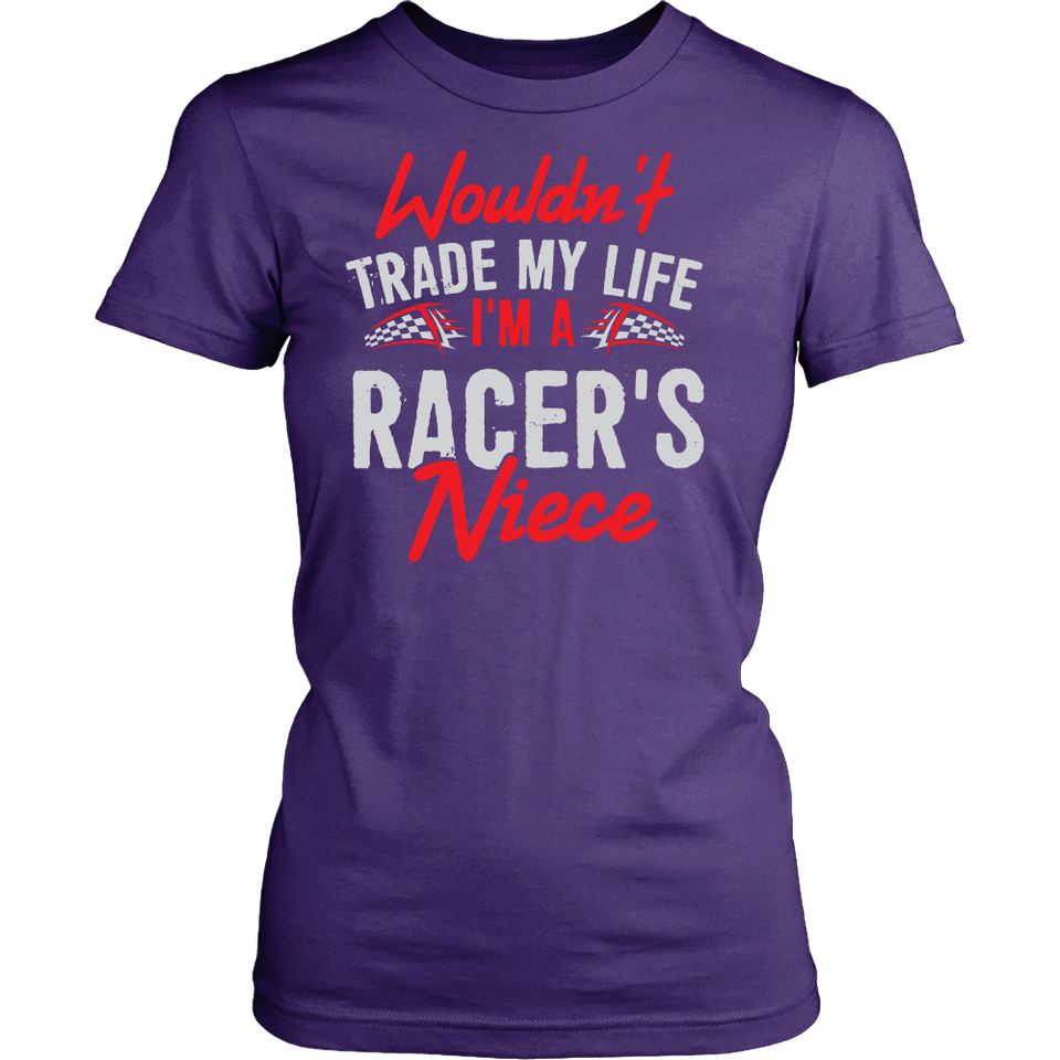 Wouldn't Trade My Life, I'm A Racer's Niece!