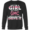 Yes I'm a Girl, Yes I Drive a GMC