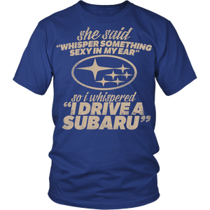 She Said Whisper Something Sexy In My Ear Subaru
