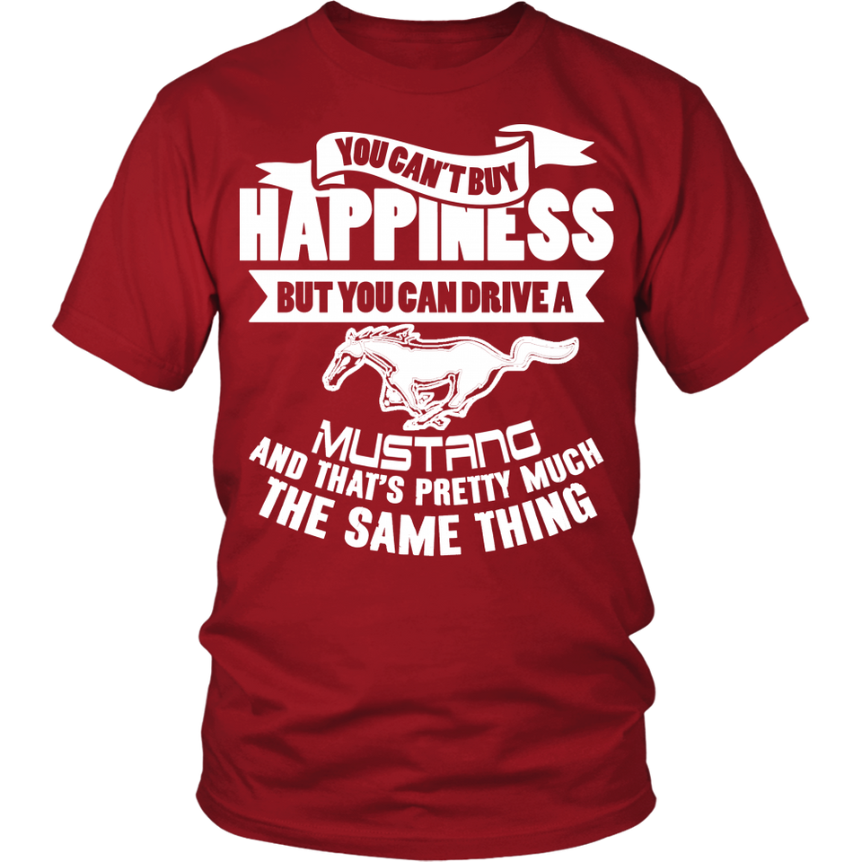 You Can't Buy Happiness Mustang