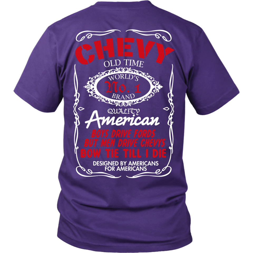 Limited Edition - Chevy Old Time Quality Design On The Back!