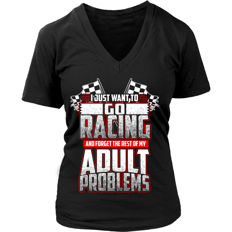 I Just Want To Go Racing And Forget About My Adult Problems