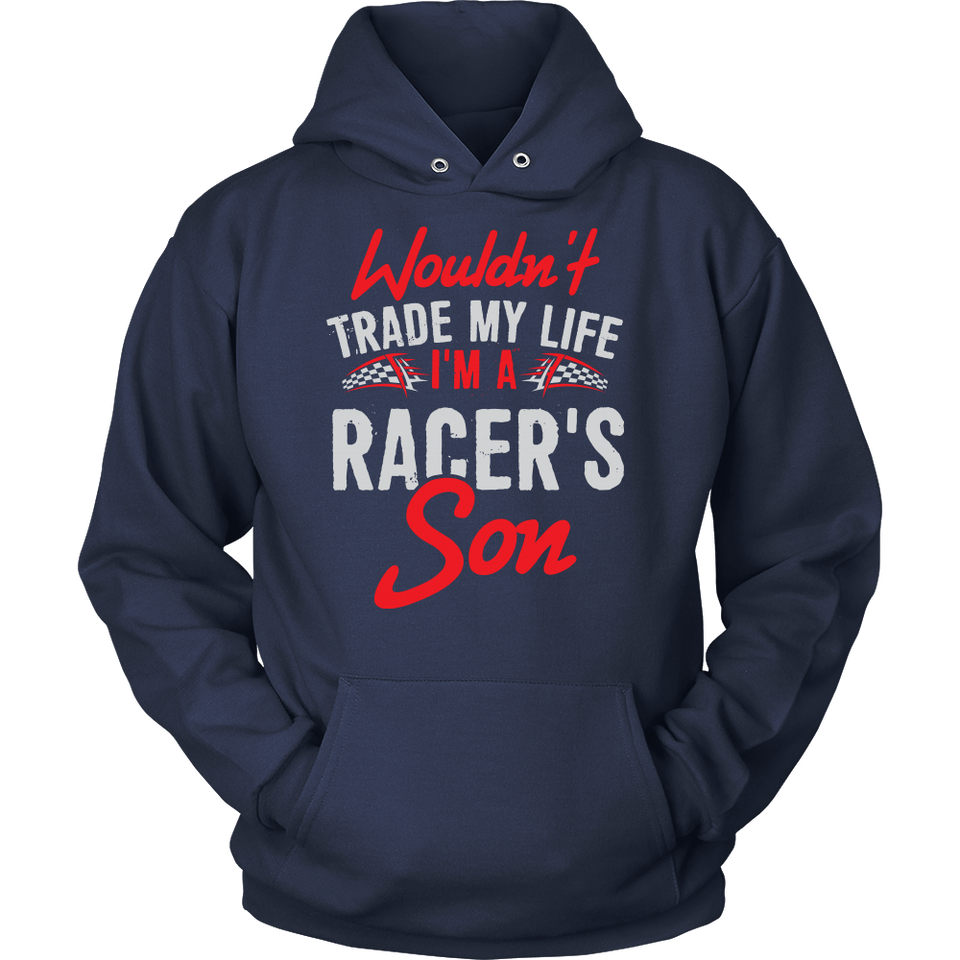 Wouldn't Trade My Life, I'm A Racer's Son!