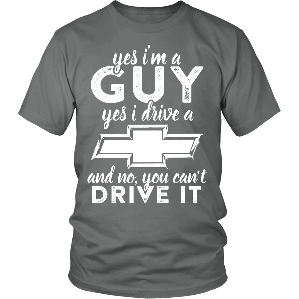 Yes I'm a Guy, Yes I Drive a Chevy